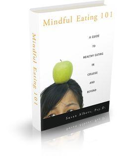 Mindful Eating 101 by Susan Albers