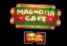 Magnolia Cafe neon sign off Congress in Austin Tx. I took the pic 2/4/2014