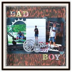 """This is a scrapbook layout about my brother JR (he has Down Syndrome)  He grew up with 2 older sisters who loved the 80's and he is always trying to be a """"Bad Boy""""!  I used #Spellbinders, #TatteredAngels, and #CanvasCorp."""
