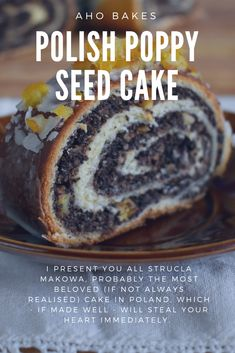 Introducing strucla makowa, probably the most beloved (if not always realised) cake in Poland, which - if made well - will steal your heart immediately. Lithuanian Recipes, Ukrainian Recipes, Croatian Recipes, Hungarian Recipes, Polish Desserts, Polish Recipes, Polish Food, Sweet Recipes, Cake Recipes