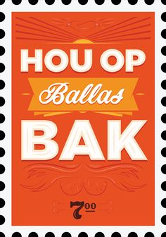 Ballas bak ___Typographic vintage stamps depicting Afrikaans expressions from the self-initiated animated series Verstikland.