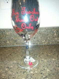 Teacher time out wine glass