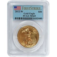 2012 West Point (W) Gold American Eagle 1 Ounce (oz) Burnished MS69 First Strike (FS) PCGS