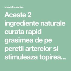 Aceste 2 ingrediente naturale curata rapid grasimea de pe peretii arterelor si stimuleaza topirea kilogramelor in exces! » kiloCalorii: Eat SEXY. LOOK Healthy. Cardio, Health Care, Healthy Living, Apothecary, Medicine, Diets, Silhouette, Healthy Lifestyle, Healthy Life