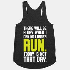 184a9fb9e Today Is Not That Day Funny Running Shirts