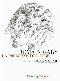 La promesse de l'aube - Romain Gary, Joann Sfar - Livres