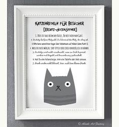 """Lustiger Kunstdruck im **DIN A4 Format** mit Katzenmotiv und sieben """"Katzenregeln"""", gedruckt auf hochwertigem Künstler-Strukturpapier:  _1. Dies ist das Heim der Katze, Du bist hier nur Gast. 2...."""