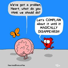 Ahahaha, this is my favorite approach! Heart and Brain comic by The Awkward Yeti
