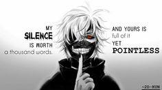 Mon silence vaut mille mots, et le tien est plein d'inutilité