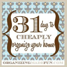 I've come up with 30+ ways to organize your home using everyday, inexpensive items that you can make look beautiful and pretty! No excuses!   http://www.oldtimepottery.com/