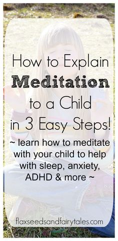 How to Explain Meditation to a Child in 3 Easy Steps! - What is meditation and how do you explain it to kids? This simple way of teaching children about me - Meditation Kids, What Is Meditation, What Is Mindfulness, Mindfulness For Kids, Meditation Benefits, Meditation For Beginners, Mindfulness Activities, Meditation Quotes, Chakra Meditation