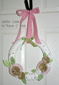 Vintage Spring Wreath By: Jennifer Cowles for Therm O Web