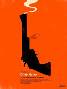 Clint Eastwood - Dirty Harry movies - poster by Olly Moss Cool Posters, Film Posters, Modern Posters, Art Posters, Olly Moss, Poster Minimalista, Designers Gráficos, Graphic Designers, Graphisches Design