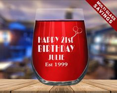 ENGRAVED WINE GLASS Custom Print Design Birthday Wine | Etsy Birthday Wine Glasses, Funny Wine Glasses, Stemless Wine Glasses, Monogrammed Glasses, Wine Images, Engraving Printing, Good Whiskey, Happy 21st Birthday, Gifts For Wine Lovers