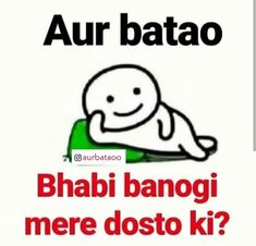 Bn jao n Quotes In Hindi Attitude, Funny Quotes In Hindi, Bio Quotes, Funny Baby Quotes, Swag Quotes, Funny Picture Quotes, Girly Quotes, Sarcastic Quotes Witty, Stupid Quotes