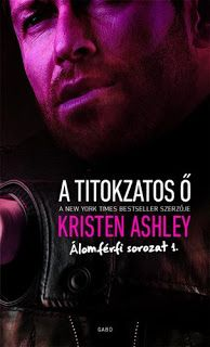 Buy A titokzatos Ő by Kristen Ashley and Read this Book on Kobo's Free Apps. Discover Kobo's Vast Collection of Ebooks and Audiobooks Today - Over 4 Million Titles! Kristen Ashley Books, Dream Guy, Banks, Audiobooks, 1, Romance, Reading, Cover, Movie Posters