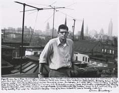 Allen Ginsberg's notes: Myself seen by William Burroughs, Kodak Retina new-bought 2'd hand from Bowery hock-shop, our apartment roof Lower East Side between Avenues B & C, Tompkins Park trees under new antennae. Alan Ansen, Gregory Corso & Jack Kerouac visited, Jack's The Subterraneans records much of the scene. Neighborhood was heavily Polish & Ukranian, some artists, junkies, medical students, cheap restaurants [---] rent was only 1⁄4 of my monthly $120 wage as newspaper copyboy. 1953