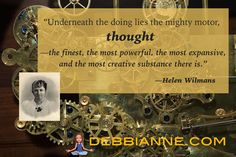 Thoughts are where your true power lies.   Helen Wilmans (1831-1907) was an American writer in Mental Science movement. | Empowerment | inspiration | success | manifesting | metaphysics | law of attraction | new thought | spirituality | inspiring |self improvement | wisdom | truth | the secret | personal growth | consciousness | enlightenment | belief | higher mind | inner guidance | intuition |