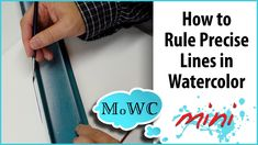How to Paint Straight Precise lines in Watercolor