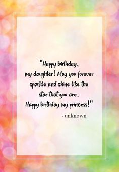 happy birthday daughter quotes - Google Search Happy Birthday Quotes For Daughter, Daughter Quotes
