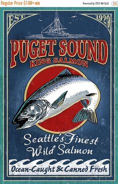 15% OFF SALE Seattle, Washington - King Salmon Vintage Sign (Art Prints available in multiple sizes)