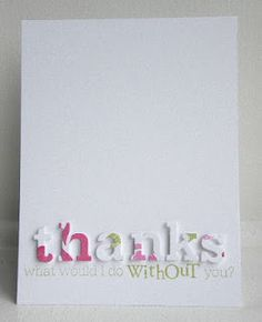 Letters out of patterned paper on white background ... ooh, I will have to try this! (perfect for the Cricut!)