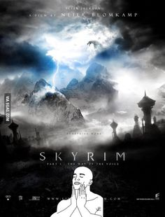 Just imagine... Skyrim movie Directed by Peter Jackson