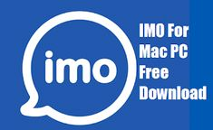 IMO FOR MAC : IMO for MAC is the wonderful application which is used for video calling and chatting. Video calling is very trendy around t. Mac Application, Mac Pc, Apps, Free, App, Appliques
