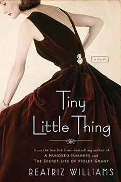 Tiny Little Thing by Beatriz Williams http://www.amazon.com/dp/0399171304/ref=cm_sw_r_pi_dp_8HEyvb1G6Q40J