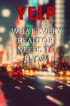 Yelp - What every realtor needs to know