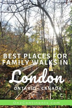Discover the best places for hiking and family walks in and around London Ontario Canada. Ontario City, Ontario Travel, Visit Toronto, Walks In London, Forest City, London Hotels, London City, Summer Travel, Beach Day
