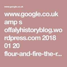 www.google.co.uk amp s offalyhistoryblog.wordpress.com 2018 01 20 flour-and-fire-the-rise-and-fall-of-robert-perry-co-belmont-mills amp