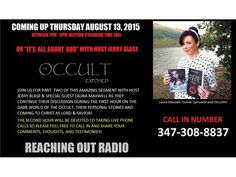 """All About God with Jerry Blase """"The Occult Exposed Part 2"""" 08/13 by Reaching Out Radio 