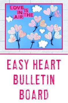 af8da258b4b8 This February bulletin board idea is sure to be a hit this Valentine s Day.  Click