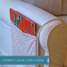 Great idea for holding children's books on an armchair while you are reading to your kids!