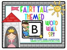 WORD WALL for a FAIRY TALE CLASSROOM THEME (fairy tales / fairytale). This product includes 2 word wall title printables, a themed alphabet set to display above the words, blank word cards to customize with your own list of sight words, word wall words, student names, high-frequency words, content words, vocabulary, word patters, etc