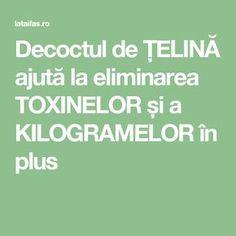Decoctul de ȚELINĂ ajută la eliminarea TOXINELOR și a KILOGRAMELOR în plus