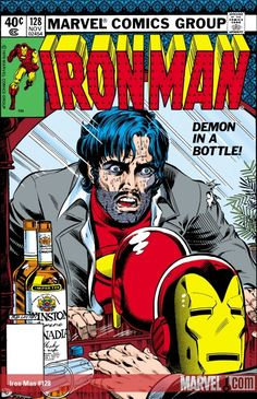 """Iron Man 128---the powerful, poignant """"Demon in a Bottle"""""""