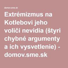 Extrémizmus na Kotlebovi jeho voliči nevidia (štyri chybné argumenty a ich vysvetlenie) - domov.sme.sk