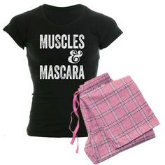 Muscles & Mascara Pajamas #fitness #beauty #inspiration