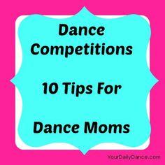 10 Tips For Dance Moms...