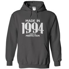 Made in 1994 - Aged to Perfection - HOODIE - $39-$42