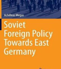 Soviet Foreign Policy Towards East Germany PDF