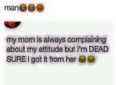 I mean i got it from both my parents makin my attitude on demon level |Pinterest: @stylishchic14 ⇜✧≪∘∙✦♡✦∙∘≫✧⇝