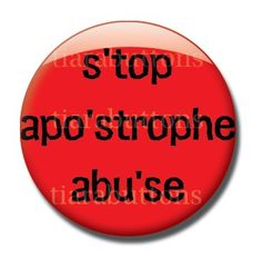 Items similar to Grammar Combo Pack - Apostrophe Abuse and Its from It's - 1 inch buttons on Etsy Grammar Memes, Bad Grammar, Grammar And Punctuation, English Grammar, Teaching English, English Language, English Class, Word Nerd, Teacher Humor