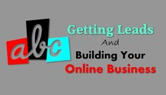 The ABCs For Getting Leads And Building Your Online Business Success Business Tips, Online Business, How To Make Money, How To Get, Back To Basics, Power Led, Lead Generation, Work On Yourself, I Can