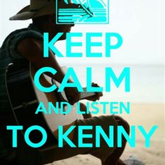 ... listen to Kenny