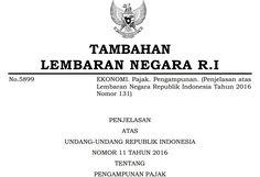PENJELASAN UU PENGAMPUNAN PAJAK ( UU NO 11 2016)