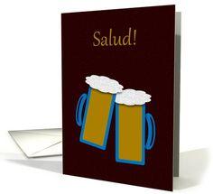 Birthday Spanish Salud Toasting Beer Mugs card