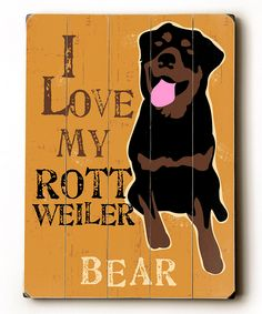 'I Love My Rottweiler' Personalized Wall Plaque